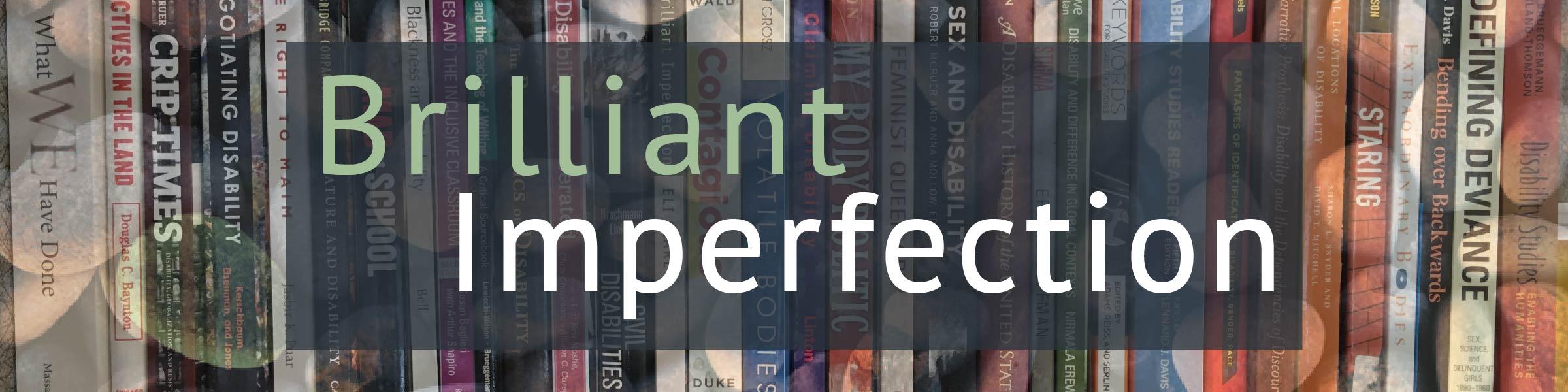 brilliant imperfections