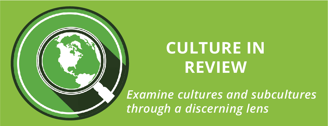 Culture in Review
