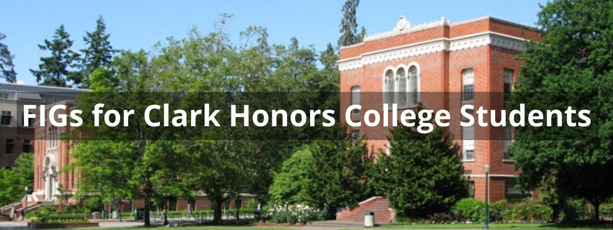 FIGs for Clark Honors College Students