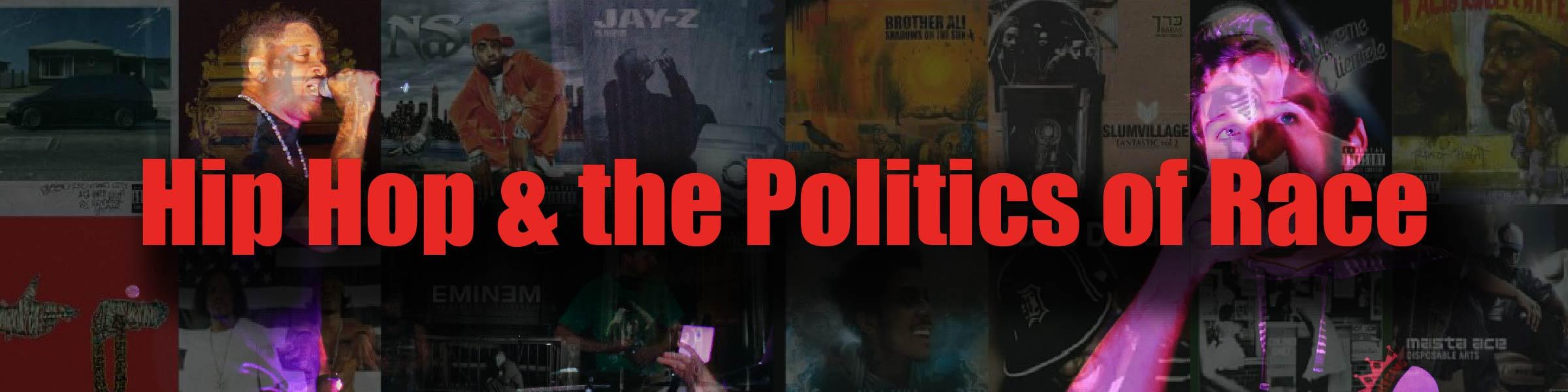 Hip Hop and Politics of Race